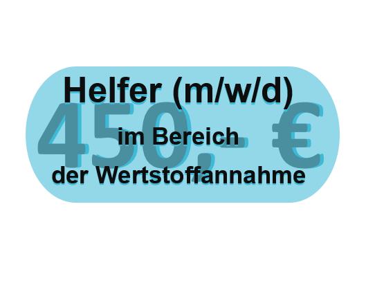 Helfer (m/w/d) im Bereich der Wertstoffannahme auf 450,- € Basis gesucht
